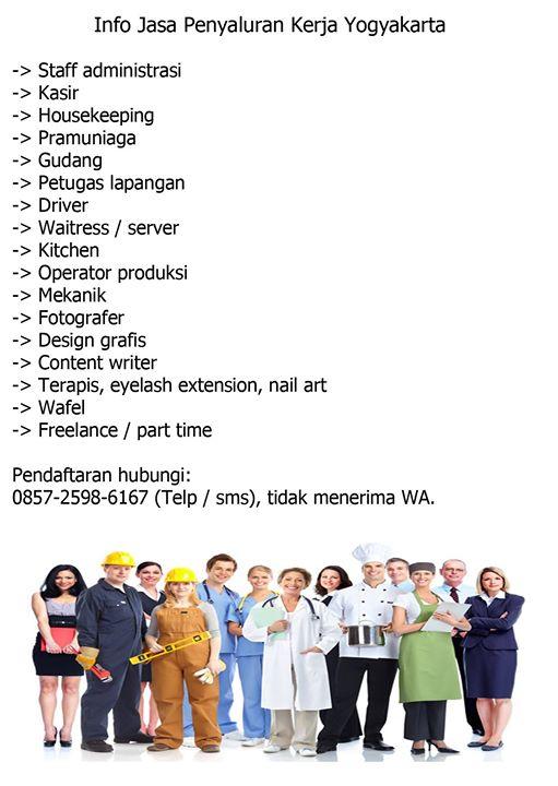 Info Lowongan Jasa Penyaluran Kerja Yogyakarta. Pendaftaran hubungi: 0857-2598-6167 (Telp…